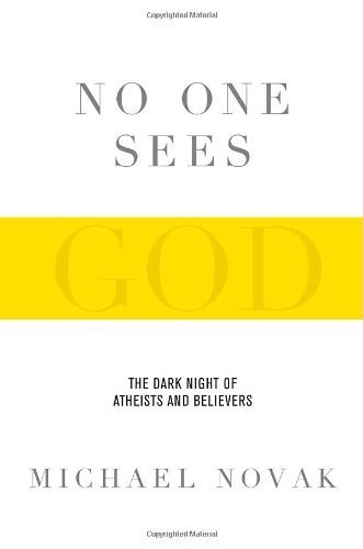 9780385526104: No One Sees God: The Dark Night of Atheists and Believers