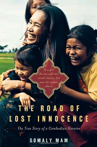 9780385526210: The Road of Lost Innocence: The True Story of a Cambodian Heroine