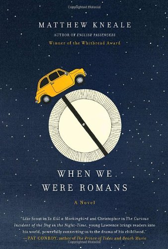9780385526258: When We Were Romans: A Novel