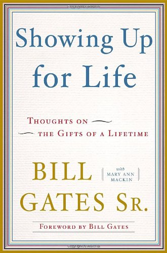 9780385527019: Showing Up for Life: Thoughts on the Gifts of a Lifetime