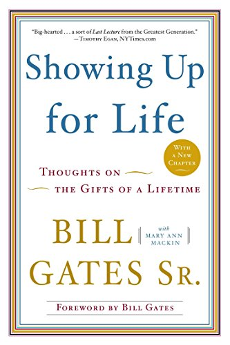 9780385527026: Showing Up for Life: Thoughts on the Gifts of a Lifetime