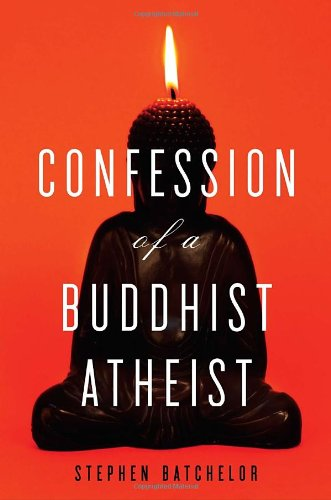 9780385527064: Confession of a Buddhist Atheist