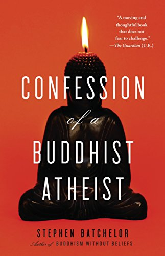 9780385527071: Confession of a Buddhist Atheist