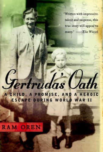 9780385527187: Gertruda's Oath: A Child, a Promise, and a Heroic Escape During World War II