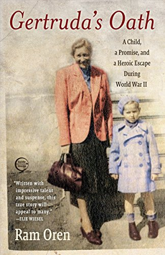 9780385527194: Gertruda's Oath: A Child, a Promise, and a Heroic Escape During World War II