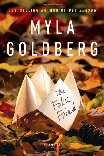 The False Friend * SIGNED * - FIRST EDITION -: Goldberg, Myla
