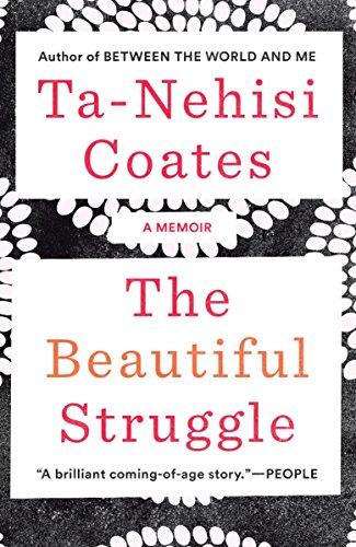 9780385527460: The Beautiful Struggle: A Memoir