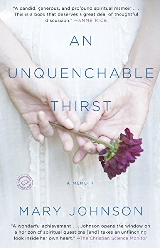 An Unquenchable Thirst: Johnson, Mary