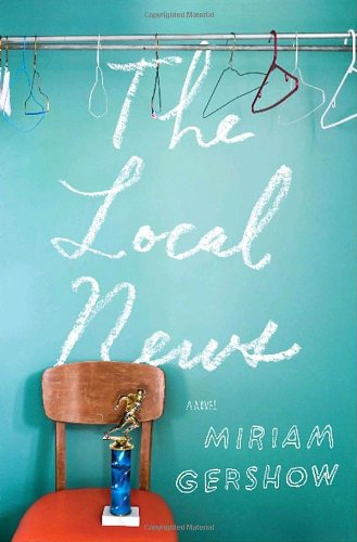 The Local News A Novel (Signed)