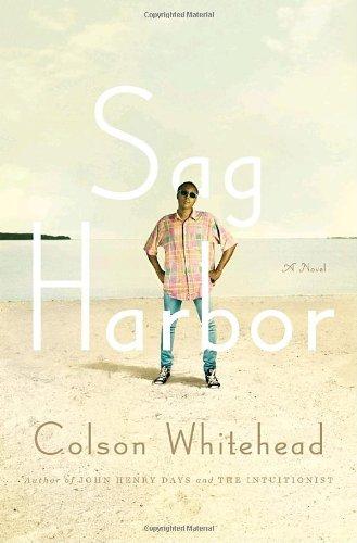 Sag Harvor: A Novel: Whitehead, Colson