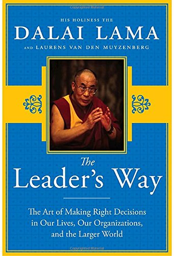 9780385527804: The Leader's Way: The Art of Making the Right Decisions in Our Careers, Our Companies, and the World at Large