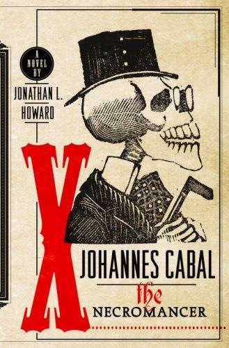 9780385528085: Johannes Cabal the Necromancer