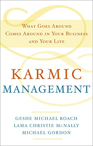9780385528740: Karmic Management: What Goes Around Comes Around in Your Business and Your Life
