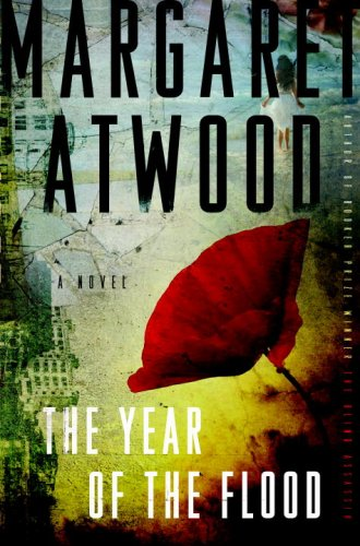The Year of the Flood: A Novel (9780385528771) by Margaret Atwood