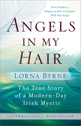 9780385528979: Angels in My Hair: The True Story of a Modern-Day Irish Mystic