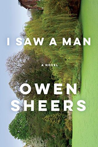 9780385529075: I Saw a Man: A Novel