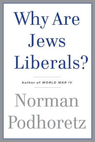 9780385529198: Why Are Jews Liberals?