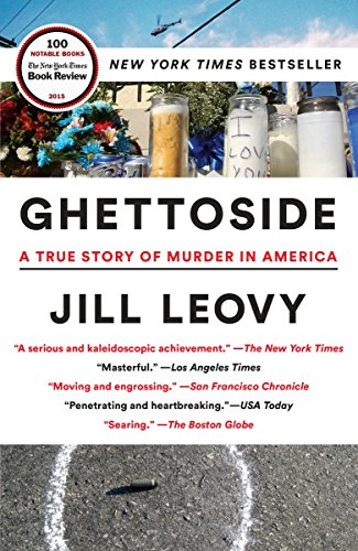 9780385529990: Ghettoside: A True Story of Murder in America