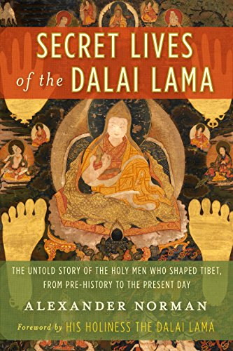 9780385530705: Secret Lives of the Dalai Lama: The Untold Story of the Holy Men Who Shaped Tibet, From Pre-History to the Present Day