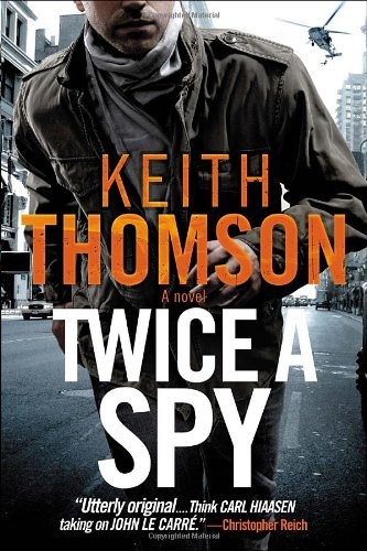 9780385530798: Twice a Spy: A Novel