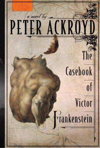 9780385530842: The Casebook of Victor Frankenstein: A Novel