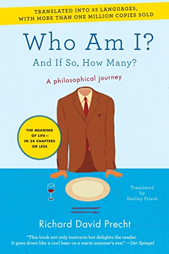 Who Am I?: And If So, How Many?: Richard David Precht
