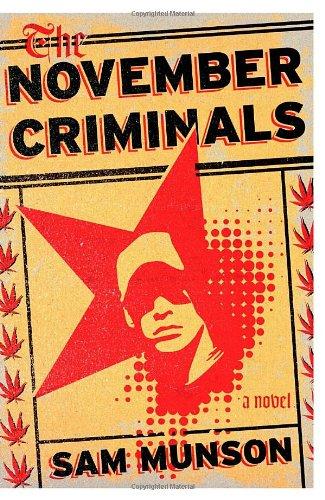 9780385532273: The November Criminals: A novel