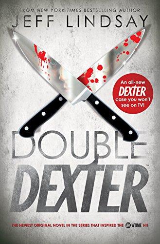 Double Dexter: A Novel: Lindsay, Jeff