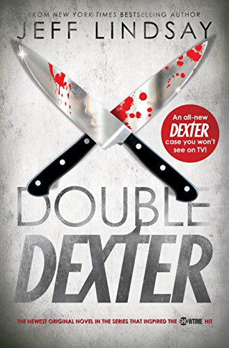 Double Dexter (Signed First Edition): Jeff Lindsay