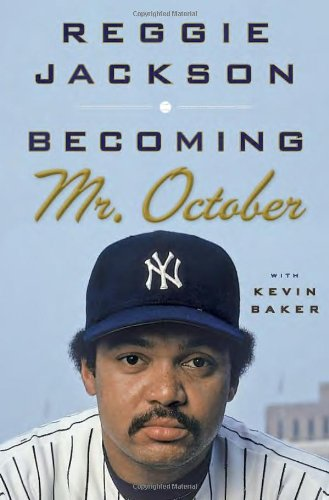 9780385533119: Becoming Mr. October