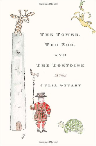 9780385533287: The Tower, The Zoo, and The Tortoise: A Novel