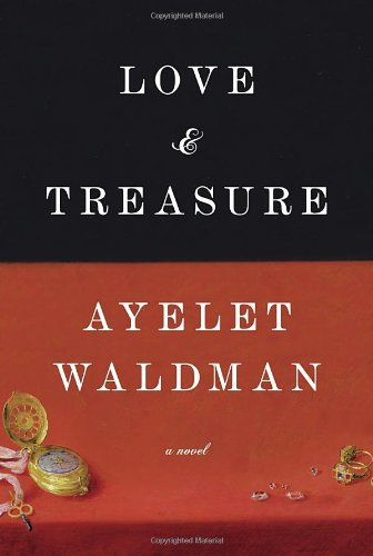 Love and Treasure (0385533543) by Waldman, Ayelet