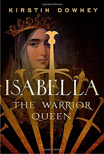 9780385534116: Isabella: The Warrior Queen