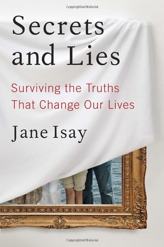 9780385534147: Secrets and Lies: Surviving the Truths That Change Our Lives