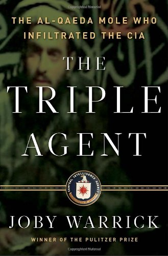9780385534185: The Triple Agent: The al-Qaeda mole who infiltrated the CIA