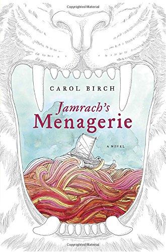 9780385534406: Jamrach's Menagerie