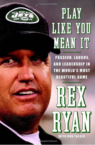 Play Like You Mean It Passion, Laughs, And Leadership In The World's Most Beautiful Game: Ryan,...