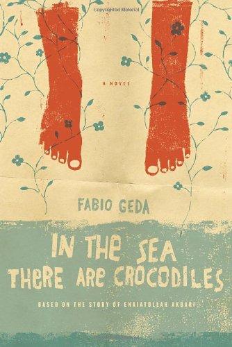 9780385534734: In the Sea There are Crocodiles: Based on the True Story of Enaiatollah Akbari