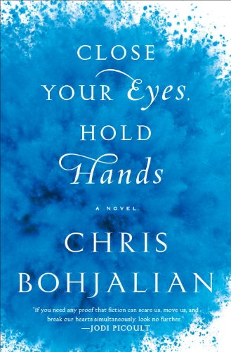 9780385534833: Close Your Eyes, Hold Hands: A Novel