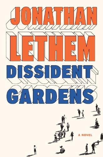 9780385534932: Dissident Gardens
