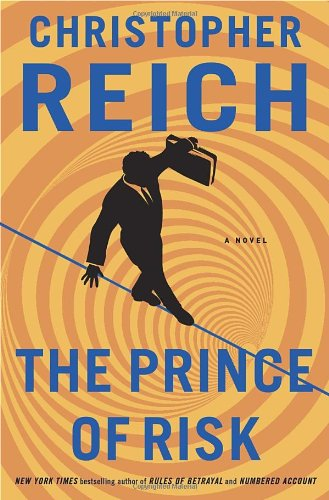 9780385535069: The Prince of Risk: A Novel