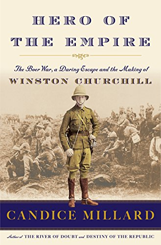 9780385535731: Hero of the Empire: The Boer War, a Daring Escape, and the Making of Winston Churchill