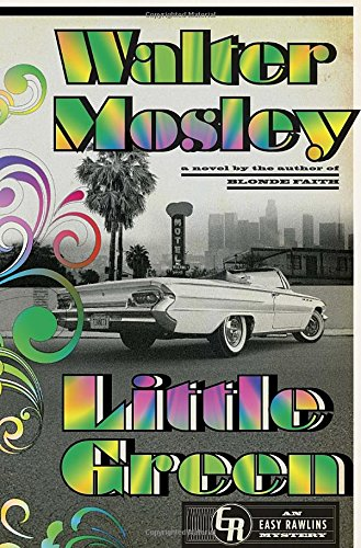 Little Green: An Easy Rawlins Mystery (Signed First Edition): Walter Mosley