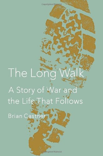 9780385536202: The Long Walk: A Story of War and the Life That Follows