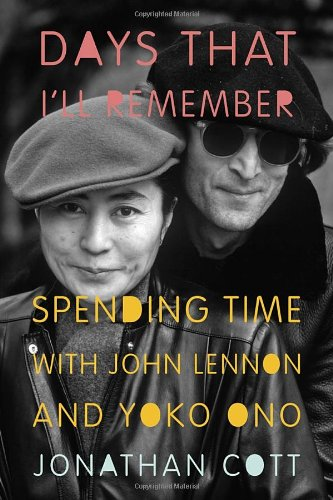 9780385536370: Days That I'll Remember: Spending Time With John Lennon and Yoko Ono