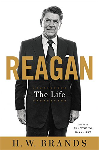 Reagan: The Life (SIGNED)