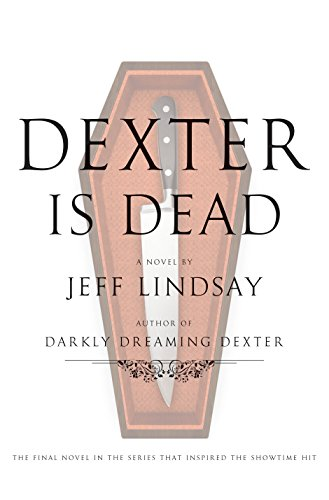Dexter is Dead: Jeff Lindsay