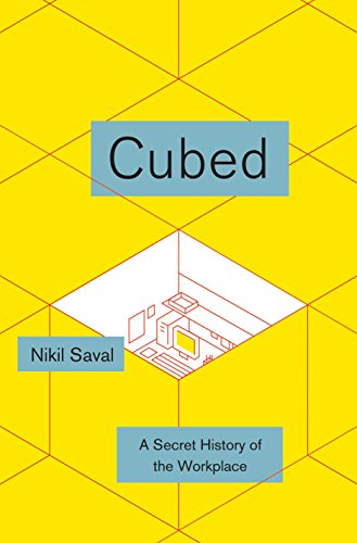 9780385536578: Cubed: A Secret History of the Workplace