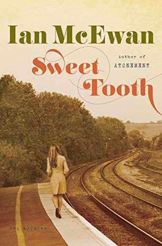 Sweet Tooth: A Novel: McEwan, Ian