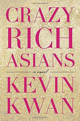 9780385536974: Crazy Rich Asians